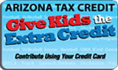 Arizona Tax Credit Give Kids the Extra Credit Contribute using your Credit Card